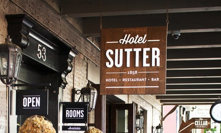 Groupon Deal: Stay with Dining Credit at Hotel Sutter in Sutter Creek, CA, with Dates into August