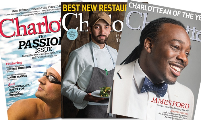 "Charlotte Magazine: One- or Two-Year Subscription to ""Charlotte"" Magazine (Up to 62% Off)"