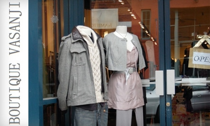 Boutique Vasanji - Downtown Vancouver: $25 for $50 Worth of Designer Clothing and More at Boutique Vasanji