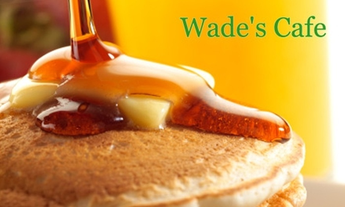 Wade's Cafe - East Colorado Springs: $7 for $15 Worth Pancakes, Breakfast, and More at Wade's Cafe