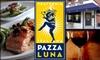 Pazza Luna - CLOSED - Locust Point: $15 for $35 Worth of Italian Cuisine at Pazza Luna
