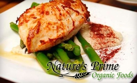 $75 Groupon to Nature's Prime Organic Foods - Nature's Prime Organic Foods in