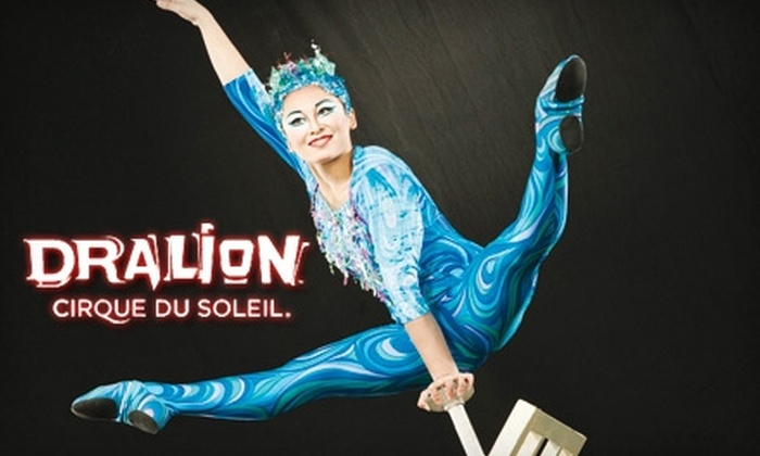 """Cirque Du Soleil - North Philadelphia West: Up to 48% Off One Ticket to Cirque du Soleil's """"Dralion."""" Choose from Available Dates and Times."""