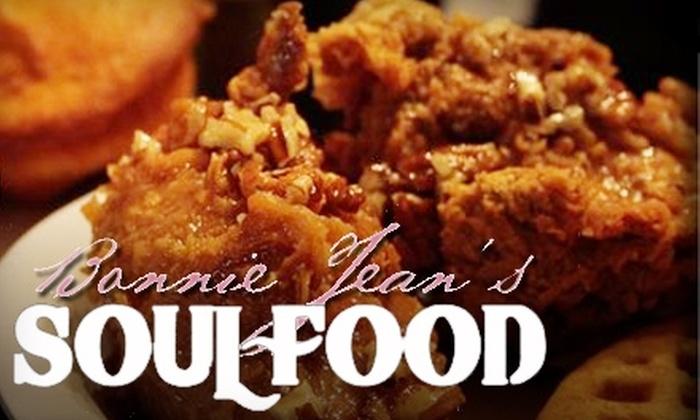 Bonnie Jean's Soul Food Cafe - Oak Park: $15 for $30 Worth of Soul Favorites at Bonnie Jean's Soul Food Cafe
