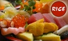 Rice: Asian Fusion Cuisine And Sushi Bar - People's Freeway: $10 for $25 Worth of Asian Fare at Rice: Asian Fusion Cuisine And Sushi Bar