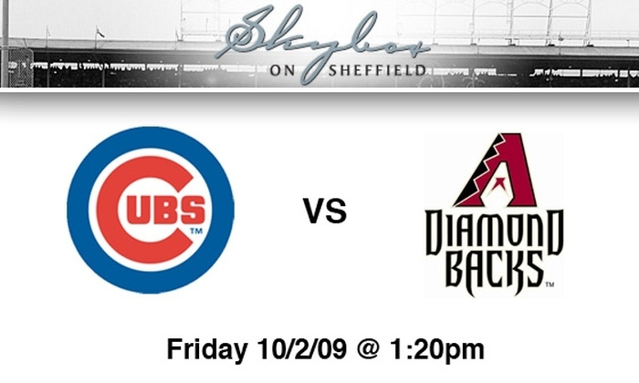 Skybox on Sheffield - Multiple Locations: $65 Cubs Rooftop Tickets, All You Can Eat and Drink. Buy Here for Cubs vs. Diamondbacks, 10/2, 1:20 p.m. See Below for Other Games.