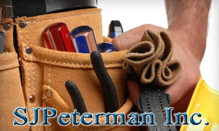 SJPeterman Inc. - Orange County: $59 for 90 Minutes of Handyman Services from SJPeterman Inc.