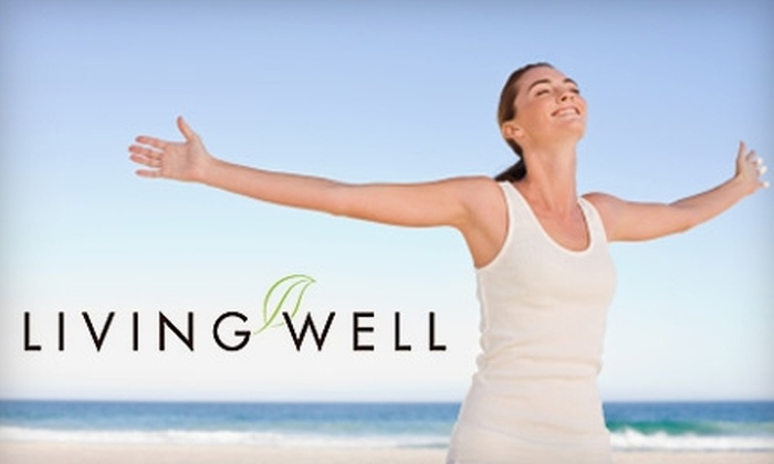Living Well Health and Wellness Center - Farmers Branch: $95 for a Two-Day Body Cleanse Workshop and Supplements at Living Well Health and Wellness Center