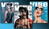 """Vibe"" Magazine - Eldersburg: $7 for a Two-Year Bimonthly Subscription to ""Vibe"" Magazine ($14.95 Value)"