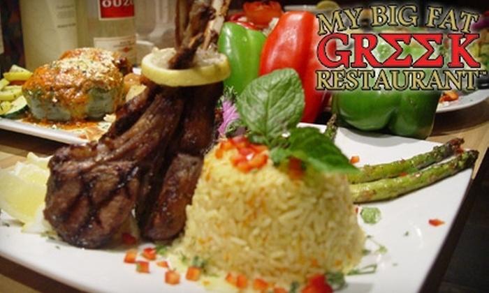 My Big Fat Greek Restaurant - Multiple Locations: $10 for $20 Worth of Traditional Greek Fare at My Big Fat Greek Restaurant