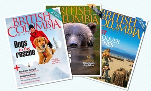 """British Columbia Magazine"": CC$12 for One-Year Subscription (CC$25.95 Value) or CC$21 for Two-Year Subscription (C$46.95) to ""British Columbia Magazine"""