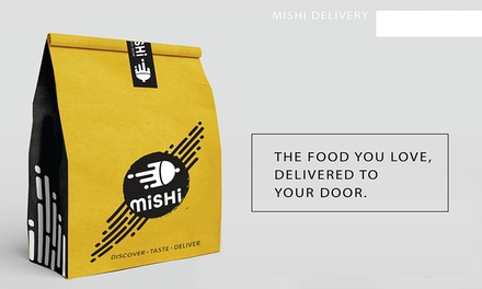 $7 to Spend on Food Delivery with Mishi Min Spend $50
