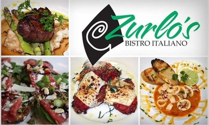 Zurlo's Bistro Italiano - Eagle Run: $20 for $40 Worth of Italian Cuisine and Drinks at Zurlo's Bistro Italiano