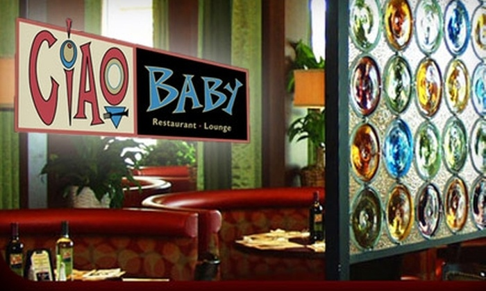 Ciao Baby‎ - Multiple Locations: $15 for $30 Worth of Classic Italian Fare and Drinks at Ciao Baby