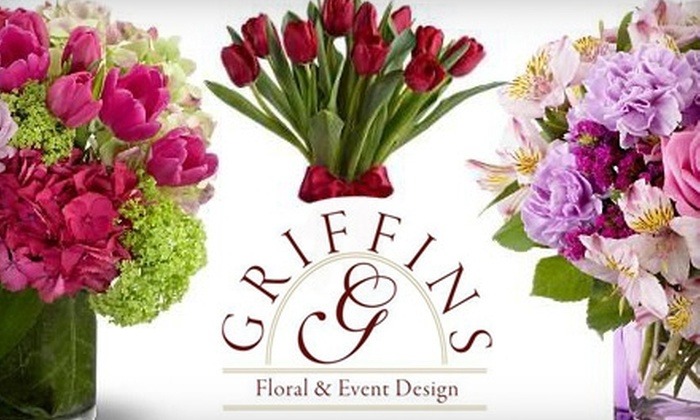 Griffin's Floral Design - Columbus: $15 for $30 Worth of Fresh Flower Arrangements and Gifts from Griffin's Floral Design