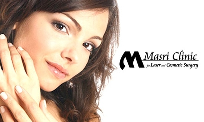 Masri Clinic for Laser and Cosmetic Surgery - Multiple Locations: Treatments at Masri Clinic for Laser and Cosmetic Surgery (Up to $1,800 Value). Choose from Two Options.