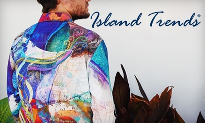 Island Trends - Multiple Locations: $25 for $50 Worth of Casual Wear and More at Island Trends