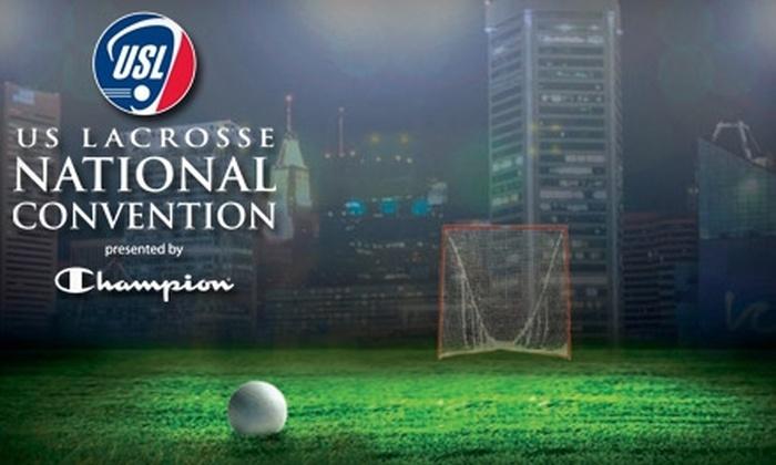 US Lacrosse National Convention - Inner Harbor: $10 for Admission for Two to the 2011 US Lacrosse National Convention's Fan Fest in Baltimore