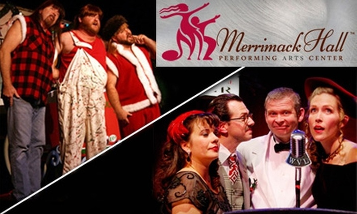 "Merrimack Hall Performing Arts Center - Huntsville: Two Tickets to ""It's a Wonderful Life"" or ""The Three Redneck Tenors"" at the Merrimack Hall Performing Arts Center. Choose between Two Options."