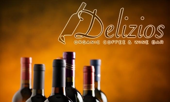 Delizios Café and Wine Bar - Littleton: $25 for $50 Worth of Wine at Delizios Café and Wine Bar in Littleton