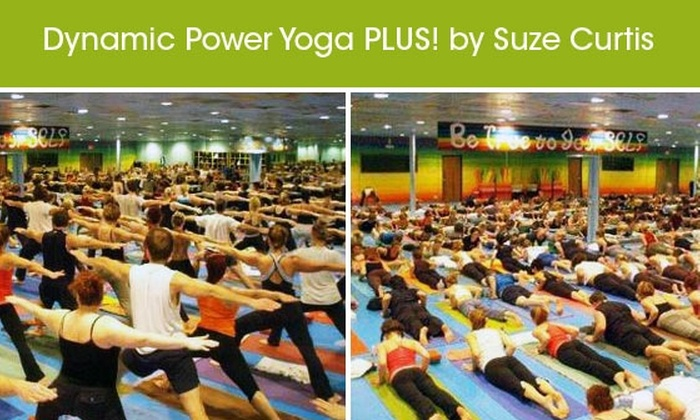 Dynamic Power Yoga PLUS! by Suze Curtis - Addison: $59 for 1 Month of Unlimited Classes at Dynamic Power Yoga PLUS! by Suze Curtis