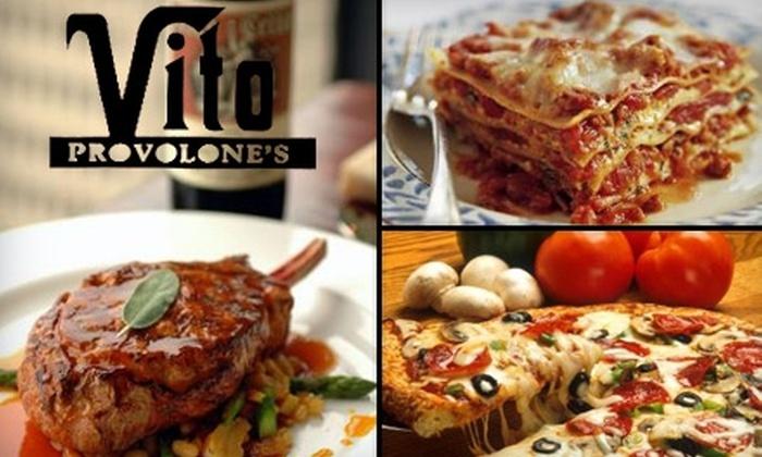 Vito Provolone's - Hill Valley Estates: $30 Worth of Fine Italian Fare at Vito Provolone's
