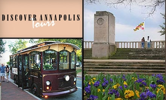 Discover Annapolis Tours - Annapolis: $9 for One Adult Ticket for an Hour-Long Trolley Tour from Discover Annapolis Tours ($18 Value)