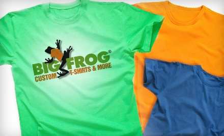 $40 Groupon to Big Frog Custom T-Shirts & More of Beaverton - Big Frog Custom T-Shirts & More of Beaverton in Beaverton