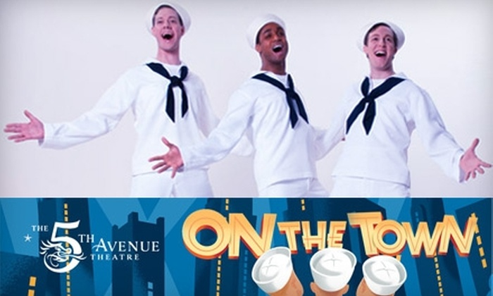 """5th Avenue Theatre - Central Business District: Half Off Tickets to """"On the Town"""" at 5th Avenue Theatre. Buy Here for Thursday, April 22, at 8:00 p.m. for $39 ($78.50 Value). See Below for Additional Dates and Pricing."""