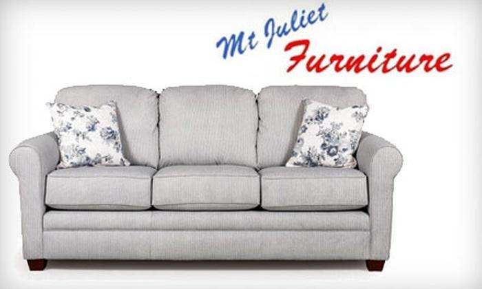 Mt. Juliet Furniture - Mount Juliet: $50 for $200 Worth of Furniture and Accessories at Mt. Juliet Furniture