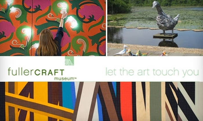 Fuller Craft Museum - Brockton: Membership or Admission to the Fuller Craft Museum. Choose from Three Options.