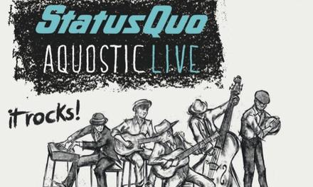 Status Quo – Aquostic-Live-Tour