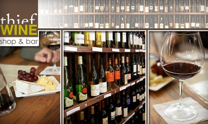 Thief Wine - Juneau Town: $15 for $30 at the Wine Bar at Thief Wine