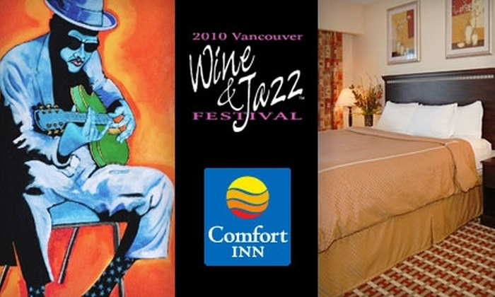Comfort Suites Hotels - Multiple Locations: $89 for Two Tickets to Vancouver Wine & Jazz Festival, a Bottle of Wine, and a Hotel Stay from Comfort Suites Hotels (Up to $228 Value)
