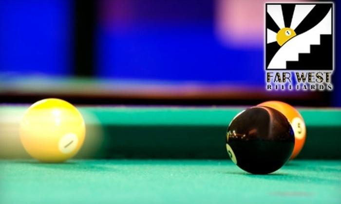 Far West Billards - Riverside: $10 for $20 Worth of Pool, Pub Grub, and Drinks at Far West Billiards