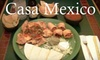 Casa Mexico - West Valley: $12 for $25 Worth of Mexican Fare and Drinks at Casa Mexico