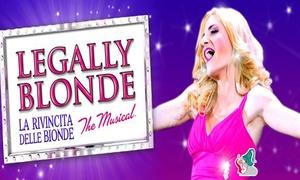 La rivincita delle bionde, Teatro Il Celebrazioni, Bologna: Legally Blonde: La rivincita delle bionde, il 21 ottobre al Teatro Il Celebrazioni di Bologna (sconto 40%)