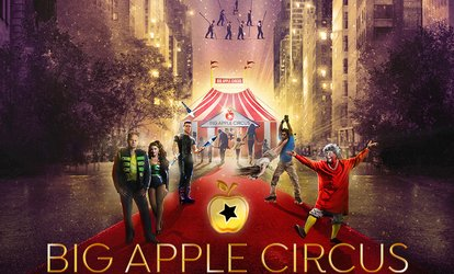 image for Big Apple <strong>Circus</strong> 40th Anniversary Season (October 27–November 30)