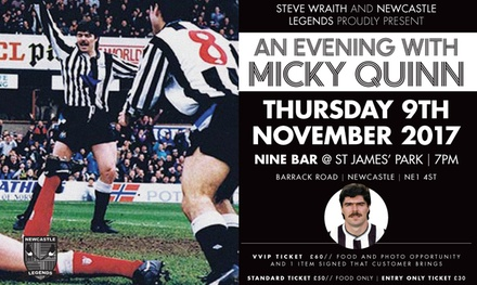 An Evening with Micky Quinn, 9 November, Nine Sports Bar & Lounge, St James' Park (Up to 40% Off)