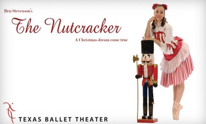 """Texas Ballet Theater - Downtown Dallas: One Ticket to """"The Nutcracker"""" at Texas Ballet Theater on November 27. Choose Between Two Seating Options."""