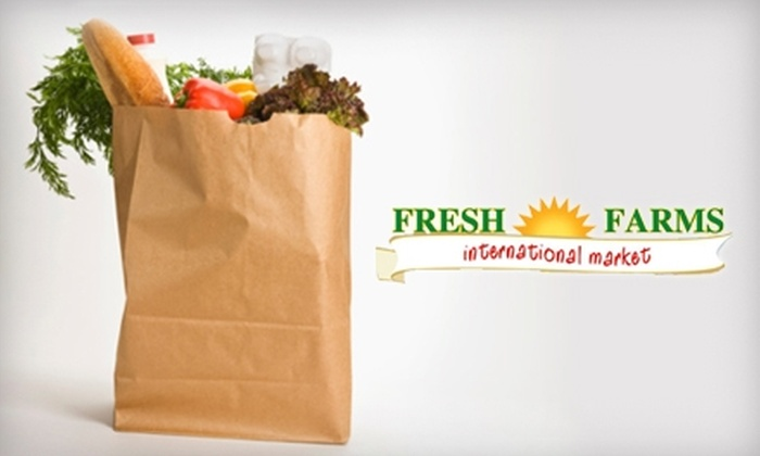 Fresh Farms International Market - Niles: $10 for $20 Worth of Groceries at Fresh Farms International Market in Niles