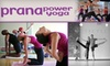 Prana Power Yoga - Greenwich Village: $30 for Two Weeks of Unlimited Classes or a Five-Class Pass at Prana Power Yoga ($80 Value)