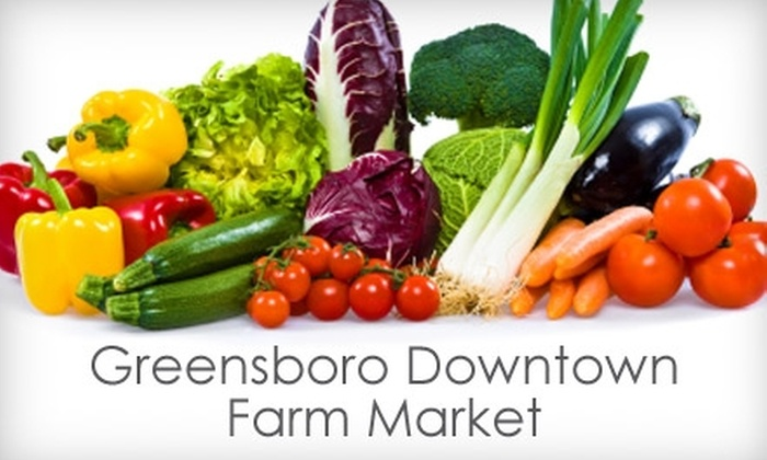 Greensboro Downtown Farm Market - Downtown: $15 for $31 Worth of Farm-Fresh Food and Groceries at Greensboro Downtown Farm Market