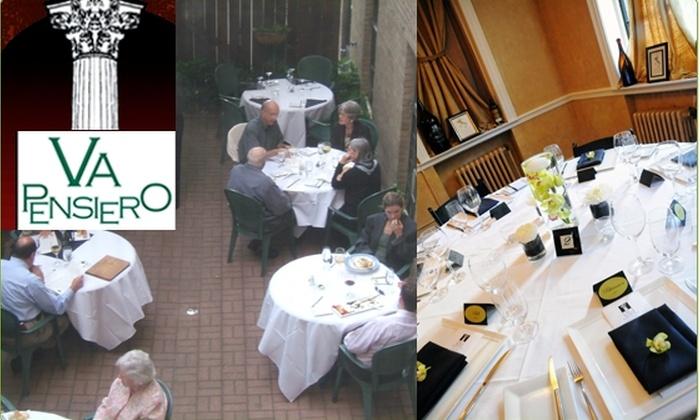Va Pensiero - Evanston: $20 for a $50 Groupon to Va Pensiero
