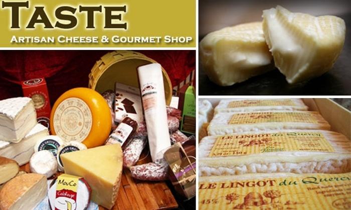Taste Artisan Cheese & Gourmet Shop - Hillcrest: $10 for $20 Worth of Cheese & More at Taste Artisan Cheese