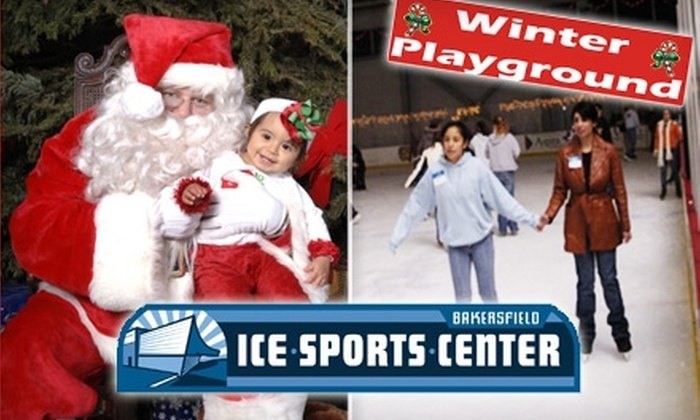 Bakersfield Ice Sports Center - Downtown Bakersfield: $20 for Four Tickets, Plus Skate Rental, to the Winter Playground at Bakersfield Ice Sports Center ($40 Value)