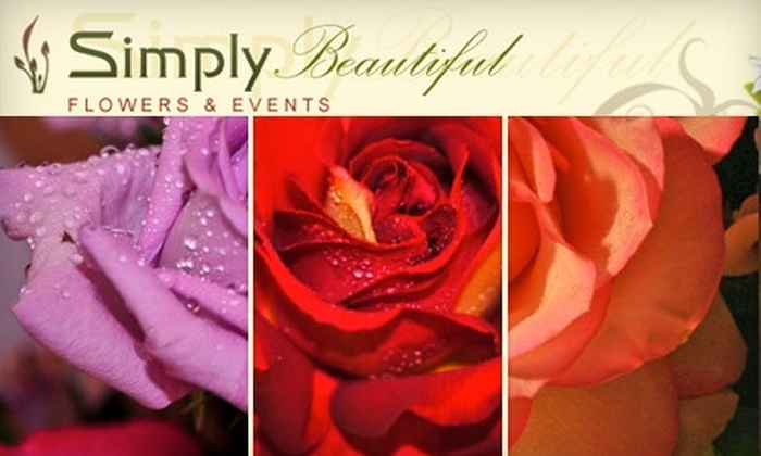 Simply Beautiful Flowers & Event - Energy Corridor: $30 for $60 Worth of Fresh Flowers at Simply Beautiful Flowers