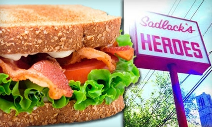 Sadlack's Heroes - University: $7 for $15 Worth of Sandwiches at Sadlack's Heroes