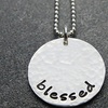 Blessed Inspirational Round Pendant