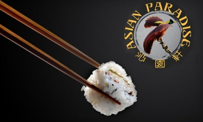 Asian Paradise - Symmes: $15 for $30 Worth of Fusion Fare and Drinks at Asian Paradise in Loveland
